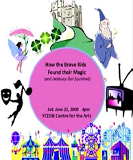 program cover of How the Bravo Kids Found Their Magic, 2008 year end recital at the Richmond Hill Centre for the Performing Arts