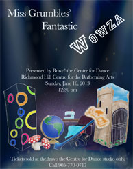 program cover of Miss Grumble's Fantastic Wowza, 2013 year end recital at the Richmond Hill Centre for the Performing Arts